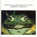 Reptiles and Amphibians In Captivity
